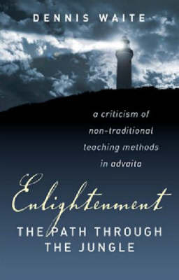 Enlightenment: The Path Through the Jungle (Paperback)
