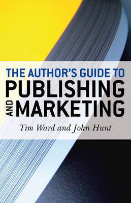 The Author's Guide to Publishing and Marketing (Paperback)