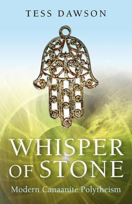 Whisper of Stone: Natib Qadish - Modern Canaanite Religion (Paperback)