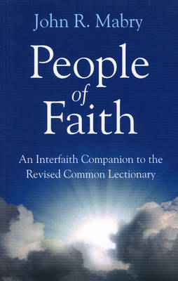 People of Faith: A Companion to the Revised Common Lectionary (Paperback)