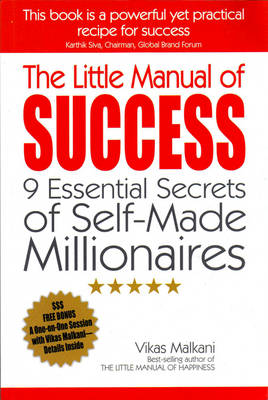 The Little Manual of Success: 9 Essential Secrets of Self-Made Millionaires (Paperback)