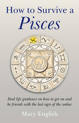 How to Survive a Pisces (Paperback)