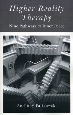 Higher Reality Therapy: Nine Pathways to Inner Peace (Paperback)
