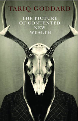The Picture of Contented New Wealth: a Metaphysical Horror - Zero Books (Paperback)