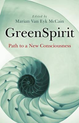 GreenSpirit: Path to a New Consciousness (Paperback)