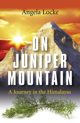 On Juniper Mountain: A Journey in the Himalayas (Paperback)