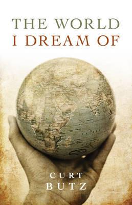 The World I Dream of (Paperback)