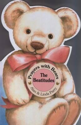 The Beatitudes - Prayers with Bears Series (Hardback)