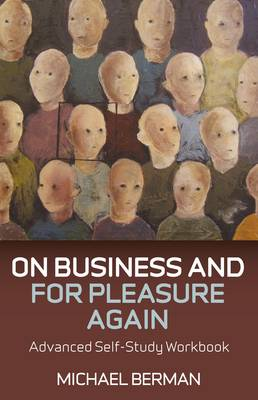 On Business and For Pleasure Again: Advanced Self-Study Workbook (Paperback)