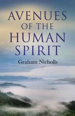 Avenues of the Human Spirit (Paperback)