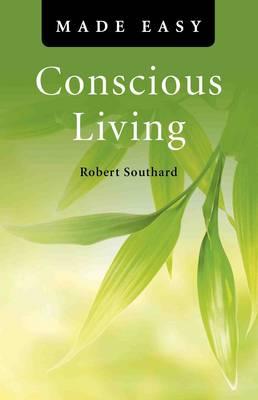 Conscious Living Made Easy - Made Easy (Paperback)