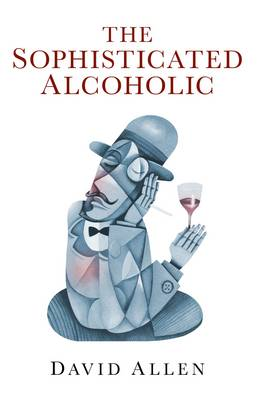 The Sophisticated Alcoholic (Paperback)