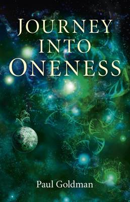 Journey Into Oneness (Paperback)
