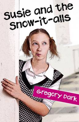 Susie and the Snow-it-alls (Paperback)