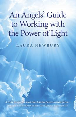An Angels' Guide to Working with the Power of Light (Paperback)