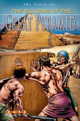 The Building Of The Great Pyramid - Story of... No. 2 (Paperback)