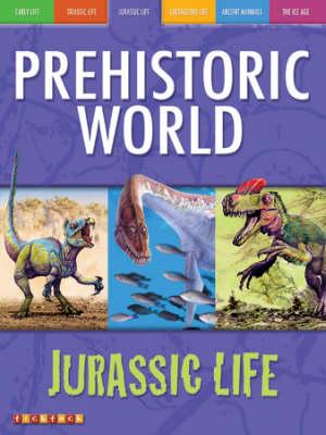 Prehistoric World Jurassic Life (Paperback)