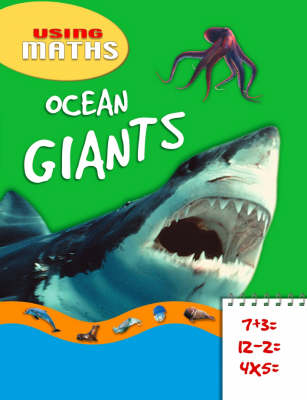 Ocean Giants - Using Maths No. 1 (Paperback)