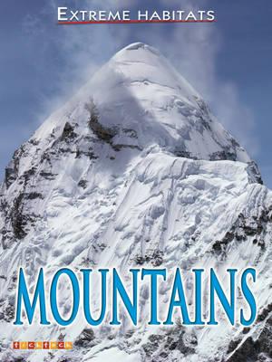 Mountains - Extreme Habitats No. 2 (Paperback)