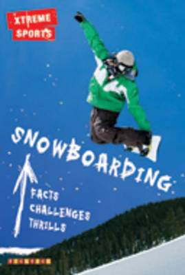 Snowboarding - Xtreme Sports No. 4 (Paperback)