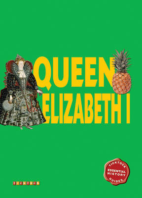 Essential History Guides: Queen Elizabeth I - Essential History Guides (Paperback)