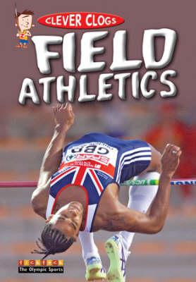 Clever Clogs Field Athletics (Paperback)