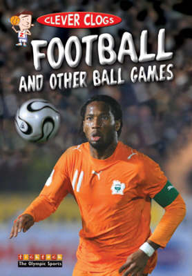 Clever Clogs Football & Ball Games (Paperback)