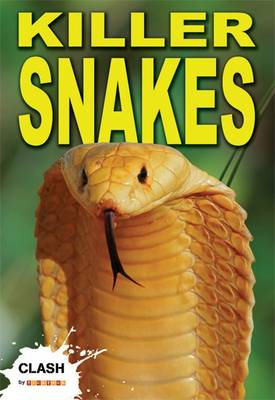 Clash Level 1: Killer Snakes - Clash No. 13 (Paperback)