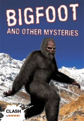 Clash Level 1: Bigfoot and Other Mysteries - Clash No. 22 (Paperback)