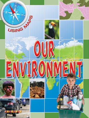 Using Maps Our Environment (Paperback)