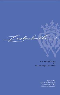 Luckenbooth: An Edinburgh Poetry Anthology (Hardback)