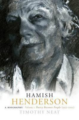 Hamish Henderson: v. 2: Poetry Becomes People (1952-2002) (Hardback)