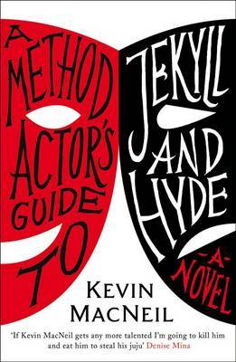 A Method Actor's Guide to Jekyll and Hyde (Hardback)