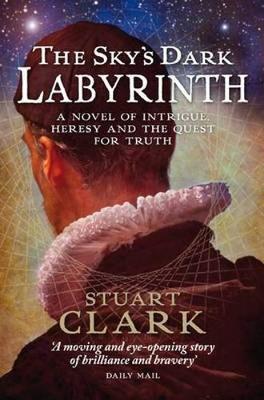 The Sky's Dark Labyrinth - The Sky's Dark Labyrinth Trilogy (Paperback)