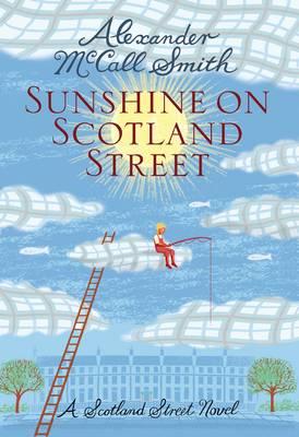 Sunshine on Scotland Street: 44 Scotland Street (Hardback)