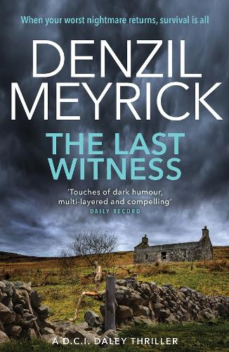 The Last Witness: A D.C.I. Daley Thriller - The D.C.I. Daley Series (Paperback)