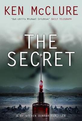 The Secret: A Dr Steven Dunbar Thriller (Paperback)