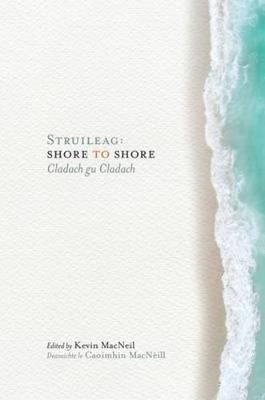 Struileag: Shore to Shore: Cladach gu Cladach (Paperback)