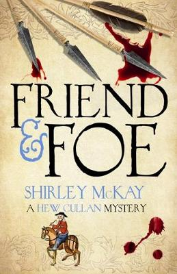 Friend & Foe: A Hew Cullan Mystery - The Hew Cullan Mysteries (Paperback)
