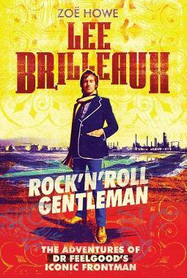 Lee Brilleaux: Rock 'n' Roll Gentleman (Paperback)