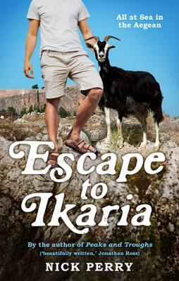 Escape to Ikaria: All at Sea in the Aegean (Paperback)