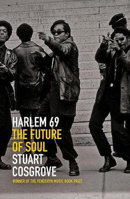 Harlem 69: The Future of Soul - The Soul Trilogy (Hardback)