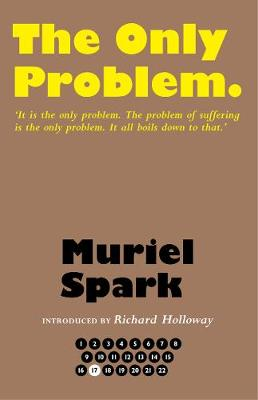 The Only Problem - The Collected Muriel Spark Novels (Hardback)