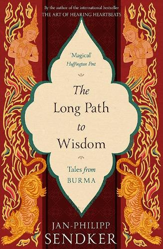 The Long Path to Wisdom: Tales From Burma (Paperback)