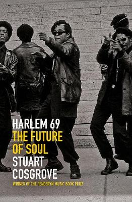 Harlem 69: The Future of Soul - The Soul Trilogy (Paperback)