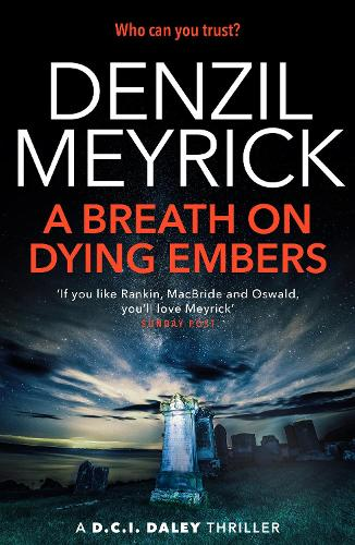 A Breath on Dying Embers - The D.C.I. Daley Series (Paperback)
