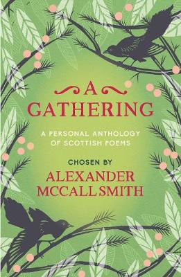 A Gathering: A Personal Anthology of Scottish Poems (Paperback)