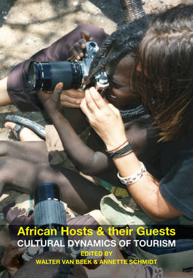 African Hosts and their Guests: Cultural Dynamics of Tourism (Hardback)