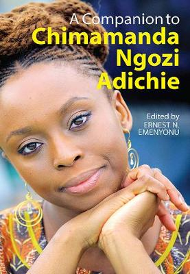 A Companion to Chimamanda Ngozi Adichie (Paperback)