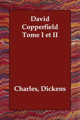 David Copperfield Tome I et II (Paperback)